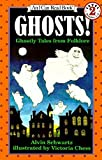 Ghosts!: Ghostly Tales from Folklore (An I Can Read Book, Level 2) by Alvin Schwartz Victoria Chess(1993-08-30)