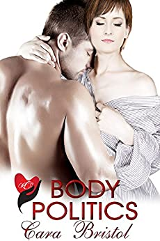Body Politics (Rod and Cane Society Book 3) by [Bristol, Cara]