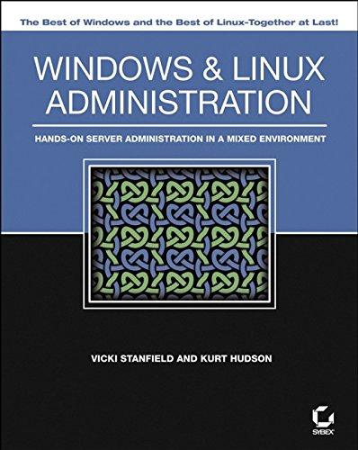 [画像:Windows and Linux Administration: Hands-On Server Administration in a Mixed Environment]
