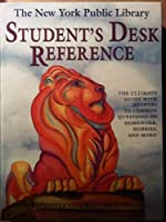 The New York Public Library Student's Desk Reference