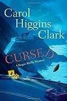 Cursed: A Regan Reilly Mystery (Regan Reilly Mysteries)