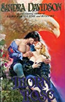 Thorn of the Rose (Heartfire historical romances)