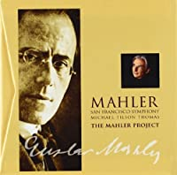 Mahler Project by San Francisco Symphony (2011-10-11)