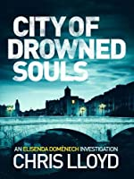 City of Drowned Souls (Catalan Crime Thrillers)