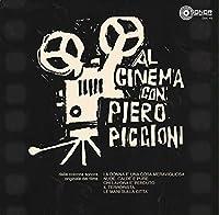 AL CINEMA CON PIERO PICCIONI [LP] (180 GRAM) [12 inch Analog]