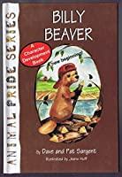 Billy Beaver (Animal Pride Series)