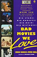 Bad Movies We Love (Plume)