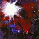 Future(初回盤)(通常1~2か月以内に発送)