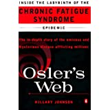 Osler's Web: Inside the Labyrinth of the Chronic Fatigue Syndrome Epidemic