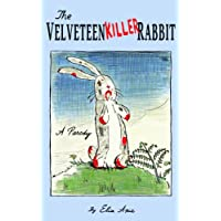 The Velveteen Killer Rabbit (English Edition)