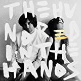 The Hundred In The Hands [ボーナス・トラック2曲収録・国内盤] (BRC267)