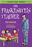 The Frankenstein Teacher (Colour First Reader)