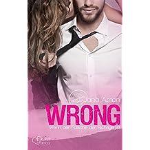 Wrong: Wenn der Falsche der Richtige ist (Wrong-Serie 1) (German Edition)
