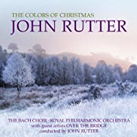 Colors of Christmas by John Rutter (2011-10-24)