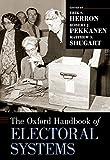 The Oxford Handbook of Electoral Systems (Oxford Handbooks)