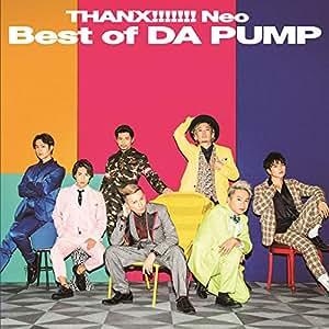 THANX!!!!!!! Neo Best of DA PUMP(CD+DVD)