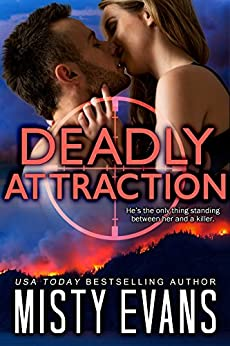 Deadly Attraction: SCVC Taskforce (SCVC Taskforce Romantic Suspense Series Book 6) by [Evans, Misty]