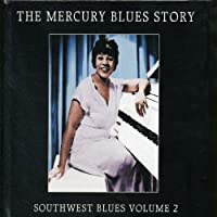 Mercury Blues Story: Southwest Blues 2
