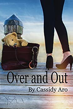 Over and Out (English Edition)