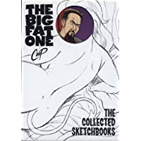 The Big Fat One: The Collected Sketchbooks