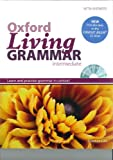 Oxford Living Grammar: Intermediate: Student's Book Pack: Learn and Practise Grammar in Everyday Contexts 画像