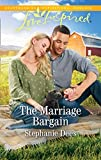 The Marriage Bargain (Mills &Boon Love Inspired) (Family Blessings, Book 4) (English Edition)