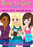 Books for Girls - 4 Great Stories for 8 to 12 year olds: VOLUME TWO : Witch School, The Secret, I Shrunk My BF and Body Swap (English Edition)