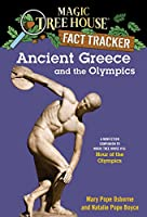 Ancient Greece and the Olympics: A Nonfiction Companion to Magic Tree House #16: Hour of the Olympics (Magic Tree House (R) Fact Tracker)