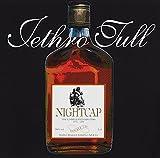 Nightcap Unreleased 1973-1991 by JETHRO TULL (2000-01-11)