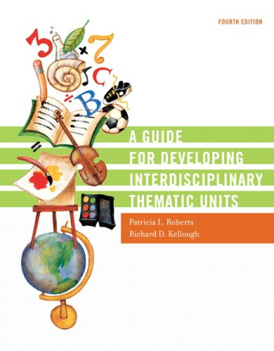 Download Guide for Developing Interdisciplinary Thematic Units, A 0131755013