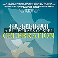 Hallelujah: Bluegrass Gospel Celebration