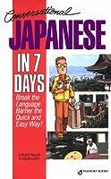 Conversational Japanese in 7 Days