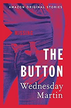 The Button (Missing collection) by [Martin, Wednesday]