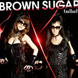 Talk To Me〜キミノモトヘ〜 / BROWN SUGAR