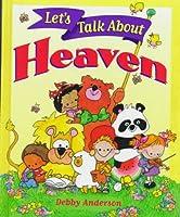 Let's Talk About Heaven