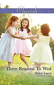 Three Reasons To Wed (The Cedar River Cowboys) by [Lacey, Helen]