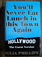 You'll Never Eat Lunch in This Town Again