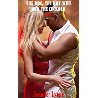 The BBC, The Hot Wife and the Cuckold: Book 1 (English Edition)