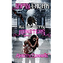 Gypsy Freak (All The Pretty Monsters Book 2)