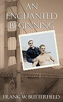 An Enchanted Beginning (A Nick & Carter Story Book 1) by [Butterfield, Frank W.]