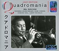 Quadromania by BILL DAVISON (2013-05-03)