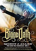 Blood Oath: Book 3 of the Blood War Chronicles