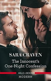 [Craven, Sara]のThe Innocent's One-Night Confession (English Edition)