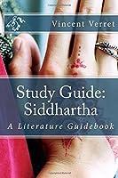 Study Guide: Siddhartha: A Literature Guidebook (Study Guides Literature Guides and Workbooks) [並行輸入品]