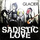 SADISTIC LOVE()
