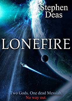 LoneFire by [Deas, Stephen]