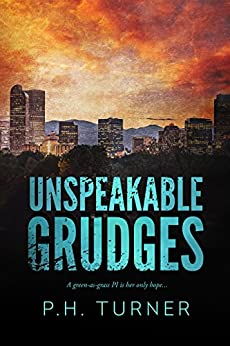 Unspeakable Grudges by [Turner, P H]