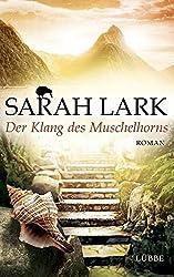 Der Klang des Muschelhorns: Die Feuerblueten-Trilogie, Band 2