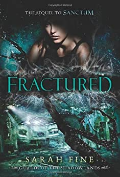 [Fine, Sarah]のFractured (Guards of the Shadowlands Book 2) (English Edition)