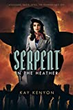 Serpent in the Heather (A Dark Talents Novel) (English Edition)